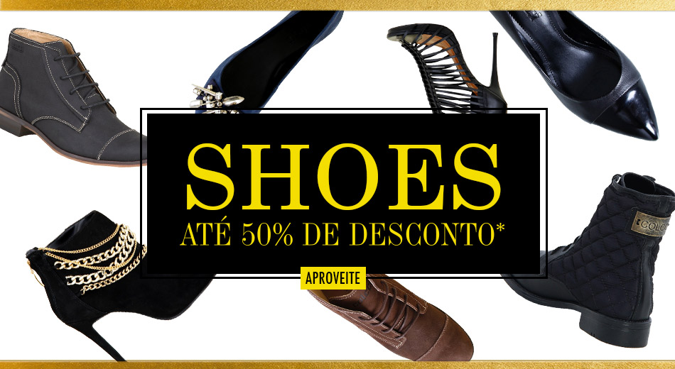 Shoes até 50%OFF